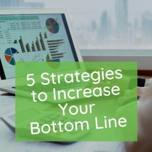 increase your bottom line